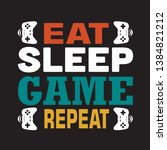 game quote and saying. eat... | Shutterstock .eps vector #1384821212