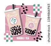 the bubble tea  pearl milk tea  ... | Shutterstock .eps vector #1384866965