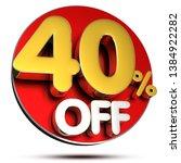 40 percent off 3d rendering on...   Shutterstock . vector #1384922282