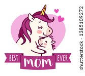 mother unicorn giving a hug to... | Shutterstock .eps vector #1385109272