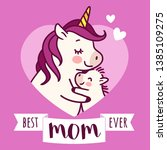 mother unicorn giving a hug to... | Shutterstock .eps vector #1385109275
