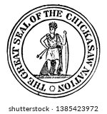 The Seal Of The Chickasaw...