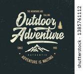 """""""otdoor adventure"""". textured...   Shutterstock .eps vector #1385761112"""