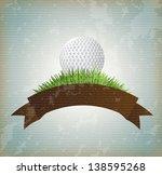 ball golf over vintage... | Shutterstock .eps vector #138595268