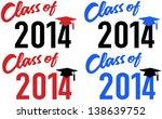 class of 2014 graduation... | Shutterstock .eps vector #138639752