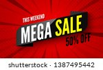 this weekend mega sale banner ... | Shutterstock .eps vector #1387495442