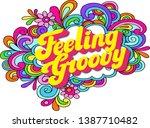 feeling groovy retro rainbow...   Shutterstock .eps vector #1387710482
