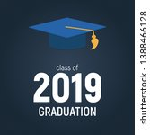 class of 2019  graduarion... | Shutterstock . vector #1388466128