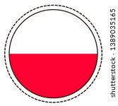 poland flag sticker on white...   Shutterstock .eps vector #1389035165