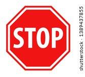 simple red stop roadsign symbol ... | Shutterstock .eps vector #1389437855