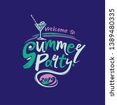 welcome to summer party. 2019....   Shutterstock .eps vector #1389480335