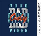 slogan text graphic design... | Shutterstock .eps vector #1389540158