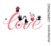 vector festive love inscription ... | Shutterstock .eps vector #1389639062