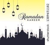 ramadan kareem 2019 background... | Shutterstock .eps vector #1389651182