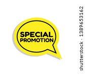 special promotion emblem  label ... | Shutterstock .eps vector #1389653162