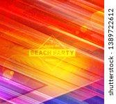 summer night party flyer.... | Shutterstock .eps vector #1389722612