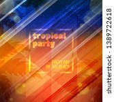 summer night party flyer.... | Shutterstock .eps vector #1389722618