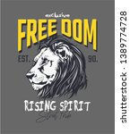 freedom slogan with lion head... | Shutterstock .eps vector #1389774728