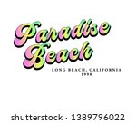 paradise beach slogan  graphic... | Shutterstock .eps vector #1389796022