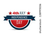 american independence day... | Shutterstock .eps vector #138995036