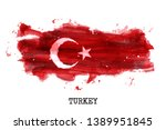 turkey flag watercolor painting ... | Shutterstock .eps vector #1389951845