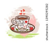 cup of coffee and hand drawn...   Shutterstock .eps vector #1390295282