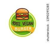 vegan burger logo icon sticker...   Shutterstock .eps vector #1390295285