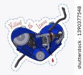 killed by love. motor heart...   Shutterstock .eps vector #1390377548