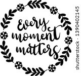 Every Moment Matters Decoration ...