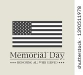 memorial day. honoring all who... | Shutterstock .eps vector #1390511978