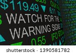 Watch for the Warning Signs Stock Market Prices Trends 3d Illustration - stock photo