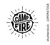 campfire. handwritten circular... | Shutterstock .eps vector #1390967318