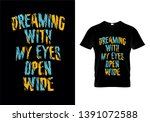 dreaming with my eyes open wide ... | Shutterstock .eps vector #1391072588