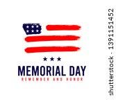 happy memorial day. remember... | Shutterstock .eps vector #1391151452