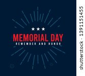 happy memorial day. remember... | Shutterstock .eps vector #1391151455