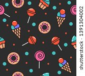 seamless pattern of sweets ... | Shutterstock .eps vector #1391304002