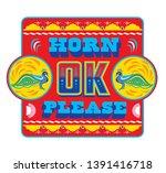 Indian Truck Art  Horn Ok...