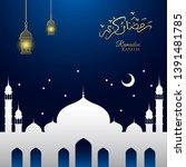 ramadan kareem islamic... | Shutterstock .eps vector #1391481785