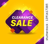 clearance sale text yellow and... | Shutterstock .eps vector #1391617385