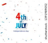 happy 4th of july holiday... | Shutterstock .eps vector #1391989052