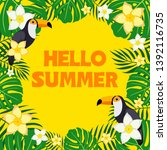 summer banner with tropical... | Shutterstock . vector #1392116735