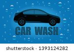 car wash   machine   drops of... | Shutterstock . vector #1393124282