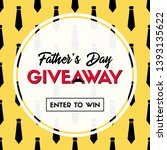 father's day giveaway. vector... | Shutterstock .eps vector #1393135622