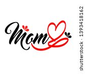 Love Mom. Tattoo Font With...