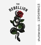 the rebellion typography slogan with black snake wrapping around red rose illustration, snake and rose graphic for fashion print
