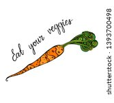 eat your veggies lettering.... | Shutterstock .eps vector #1393700498