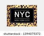 nyc slogan typography on... | Shutterstock .eps vector #1394075372