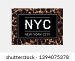nyc slogan typography on... | Shutterstock .eps vector #1394075378