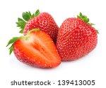 strawberry on white background | Shutterstock . vector #139413005