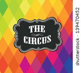 Circus Label On Colored Rhombu...